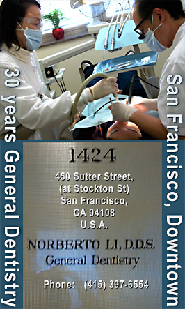 Dentist Norberto Li, DDS working with Assisant Julie  on a patient, of 20 years, from his downtown San Francisco General Dentistry Office
